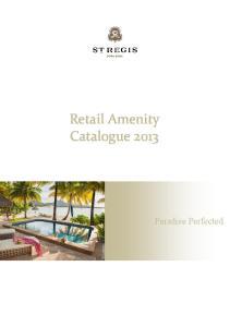 Retail Amenity Catalogue Paradise Perfected