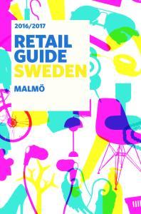 RETAIL SWEDEN SWEDEN STOCKHOLM MALMÖ MALMÖ GOTHENBURG