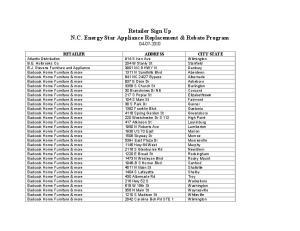 Retailer Sign Up N.C. Energy Star Appliance Replacement & Rebate Program