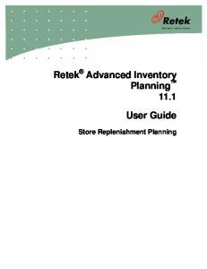 Retek Advanced Inventory Planning 11.1 User Guide. Store Replenishment Planning