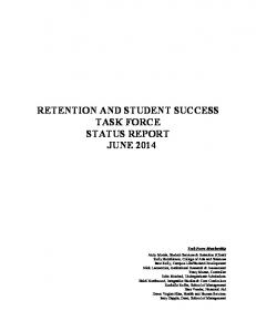 RETENTION AND STUDENT SUCCESS TASK FORCE STATUS REPORT JUNE 2014