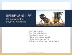 RETIREMENT LIFE Life insurance that pays you while living