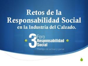 Retos de la Responsabilidad Social. en la Industria del Calzado