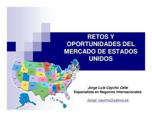 RETOS Y OPORTUNIDADES DEL MERCADO DE ESTADOS UNIDOS