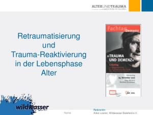Retraumatisierung und Trauma-Reaktivierung in der Lebensphase Alter