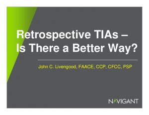 Retrospective TIAs Is There a Better Way?