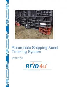 Returnable Shipping Asset Tracking System WHITE PAPER