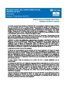 REUNION ANUAL DEL GRUPO DIRECTIVO DE INSARAG del 2013 RESUMEN Ginebra, 7-8 de febrero del 2013