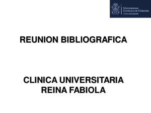 REUNION BIBLIOGRAFICA CLINICA UNIVERSITARIA REINA FABIOLA