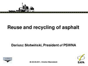 Reuse and recycling of asphalt