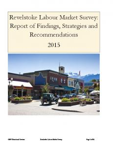 Revelstoke Labour Market Survey: Report of Findings, Strategies and Recommendations 2015