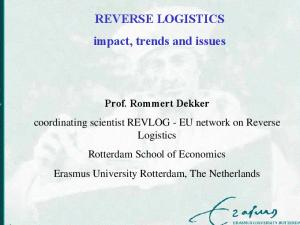 REVERSE LOGISTICS impact, trends and issues