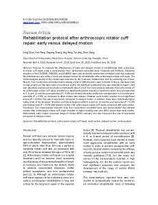 Review Article Rehabilitation protocol after arthroscopic rotator cuff repair: early versus delayed motion