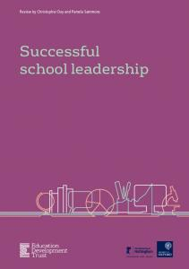 Review by Christopher Day and Pamela Sammons. Successful school leadership