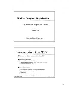 Review: Computer Organization. Implementation of the MIPS