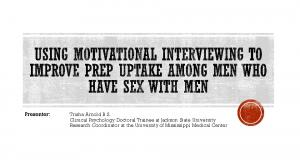 Review HIV Statistics in the United States Brief Overview of Motivational Interviewing Review Uses of Motivational Interviewing in Clinical Settings