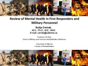 Review of Mental Health in First Responders and Military Personnel