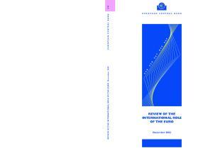 REVIEW OF THE INTERNATIONAL ROLE OF THE EURO December 2002 EUROPEAN CENTRAL BANK EN EUROPEAN CENTRAL BANK