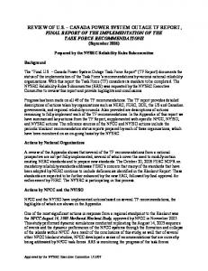 REVIEW OF U.S. CANADA POWER SYSTEM OUTAGE TF REPORT, FINAL REPORT OF THE IMPLEMENTATION OF THE TASK FORCE RECOMMENDATIONS (September 2006)