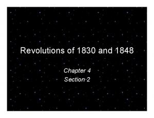 Revolutions of 1830 and Chapter 4 Section 2