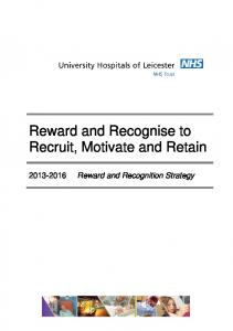 Reward and Recognise to Recruit, Motivate and Retain Reward and Recognition Strategy