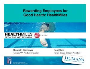 Rewarding Employees for Good Health: HealthMiles
