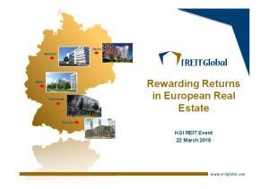 Rewarding Returns in European Real Estate