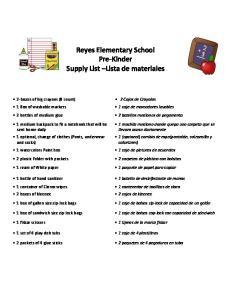Reyes Elementary School Pre-Kinder Supply List Lista de materiales