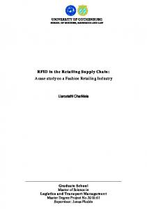 RFID in the Retailing Supply Chain: A case study on a Fashion Retailing Industry. Liarostathi Charikleia