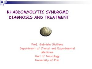 RHABDOMYOLYTIC SYNDROME: DIAGNOSIS AND TREATMENT