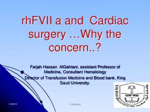rhfvii a and Cardiac surgery Why the concern..?