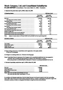 Ricoh Company, Ltd. and Consolidated Subsidiaries FLASH REPORT (Consolidated. Year ended March 31, 1999) Translation