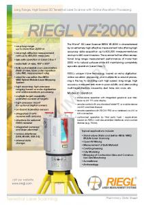 RIEGL VZ-2000 PRELIMINARY. Terrestrial Laser Scanning. Long Range, High Speed 3D Terrestrial Laser Scanner with Online Waveform Processing