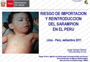 RIESGO DE IMPORTACION Y REINTRODUCCION DEL SARAMPION EN EL PERU