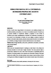 RIESGO PSICOSOCIAL EN LA UNIVERSIDAD: ESTRESORES PROPIOS DEL DOCENTE UNIVERSITARIO 1