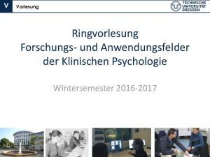 Ringvorlesung Forschungs- und Anwendungsfelder der Klinischen Psychologie