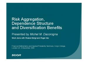 Risk Aggregation, Dependence Structure and Diversification Benefits