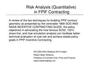 Risk Analysis (Quantitative) in FPIF Contracting