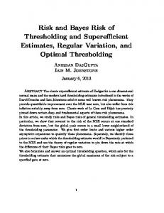 Risk and Bayes Risk of Thresholding and Superefficient Estimates, Regular Variation, and Optimal Thresholding