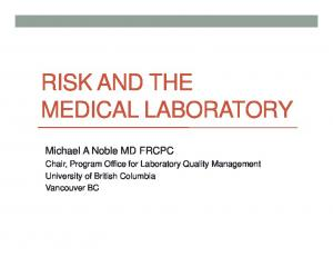 RISK AND THE MEDICAL LABORATORY