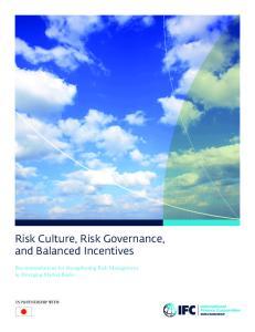 Risk Culture, Risk Governance, and Balanced Incentives. Recommendations for Strengthening Risk Management in Emerging Market Banks