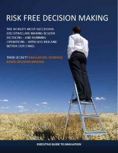 RISK FREE DECISION MAKING