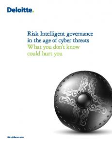 Risk Intelligence series. Risk Intelligent governance in the age of cyber threats What you don t know could hurt you