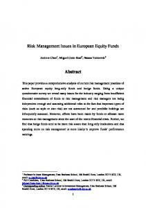 Risk Management Issues in European Equity Funds. Abstract