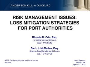 RISK MANAGEMENT ISSUES: LOSS MITIGATION STRATEGIES FOR PORT AUTHORITIES