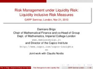 Risk Management under Liquidity Risk: Liquidity inclusive Risk Measures