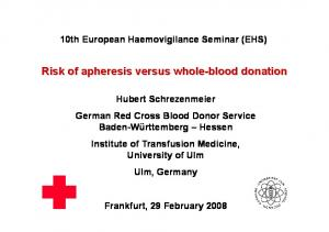 Risk of apheresis versus whole-blood donation