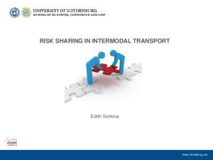 RISK SHARING IN INTERMODAL TRANSPORT