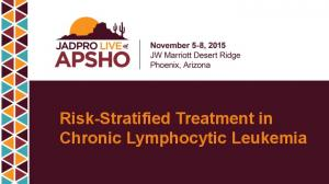 Risk-Stratified Treatment in Chronic Lymphocytic Leukemia