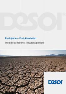 Rissinjektion - Produktneuheiten Injection de fissures - nouveaux produits